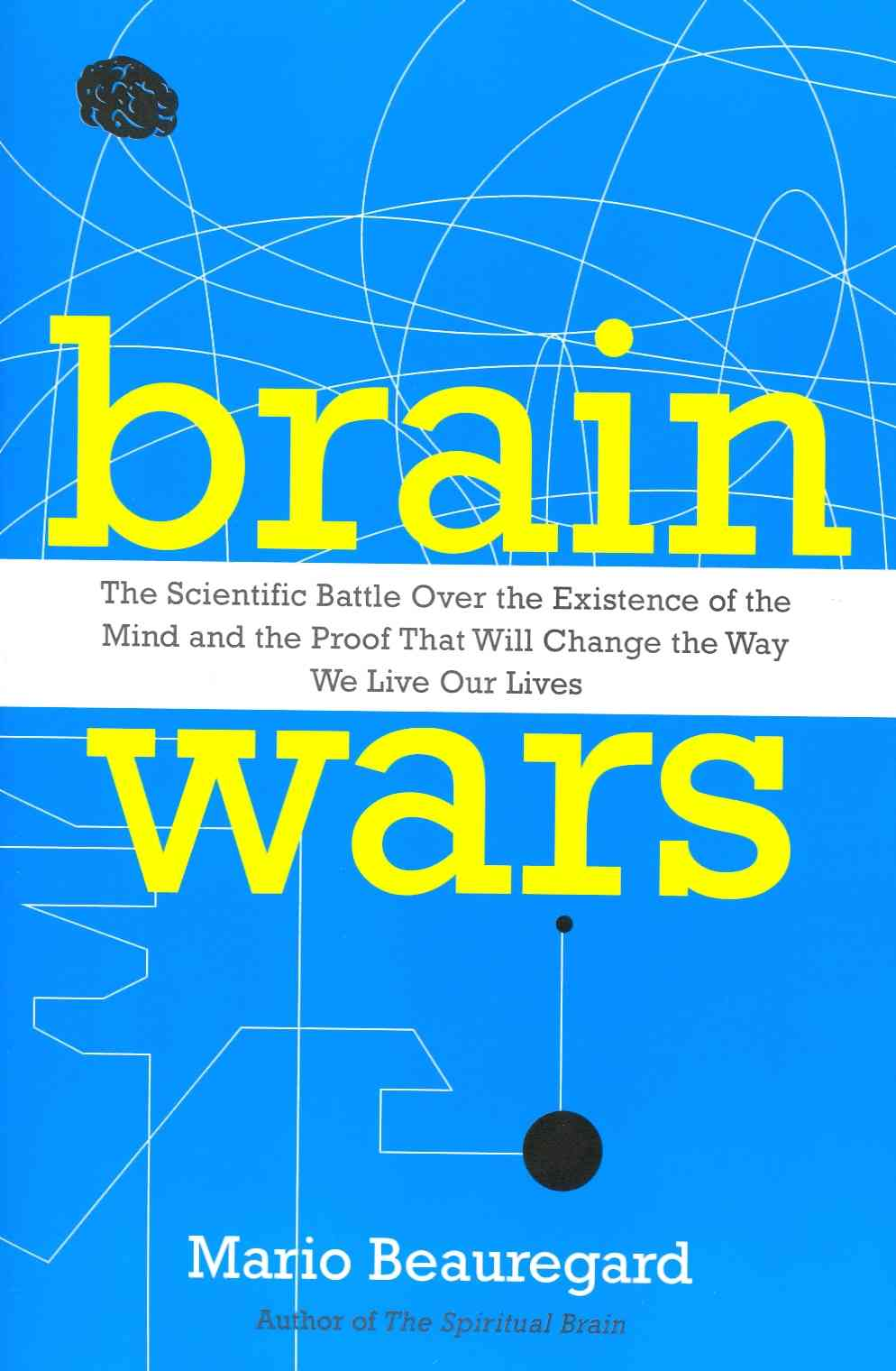 Brain Wars By Beauregard, Mario