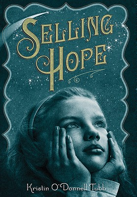 Selling Hope By Tubb, Kristin O'Donnell