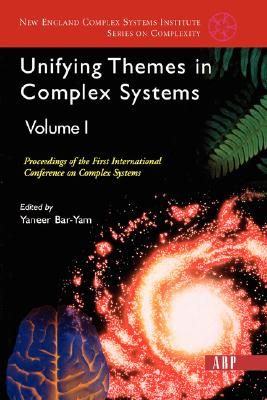 Unifying Themes in Complex Systems By Bar-Yam, Yaneer (EDT)